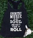 Country Music In My Soul And Thats How i Roll Tank Top
