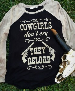 Cowgirls Don't Cry They Reload